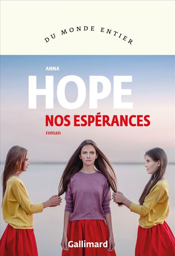 Nos espérances, Hope, Anna
