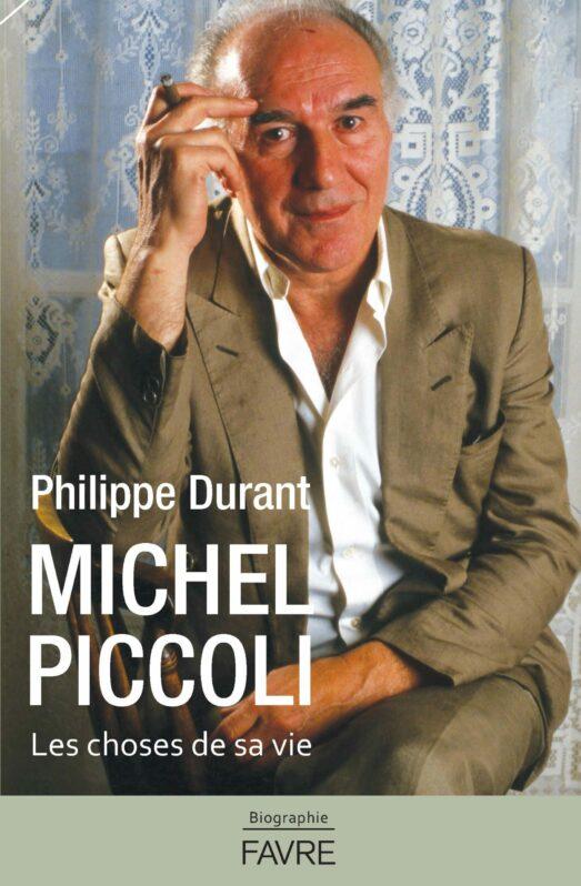 Michel Piccoli : les choses de sa vie, Durant, Philippe