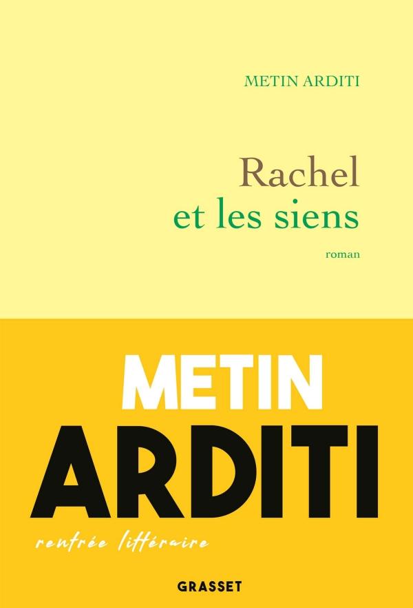 Rachel et les siens : roman, Arditi, Metin