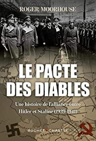 Le pacte des diables : histoire de l'alliance entre Staline et Hitler - 1939 - 1941
