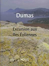 Excursion aux îles éoliennes, Dumas, Alexandre