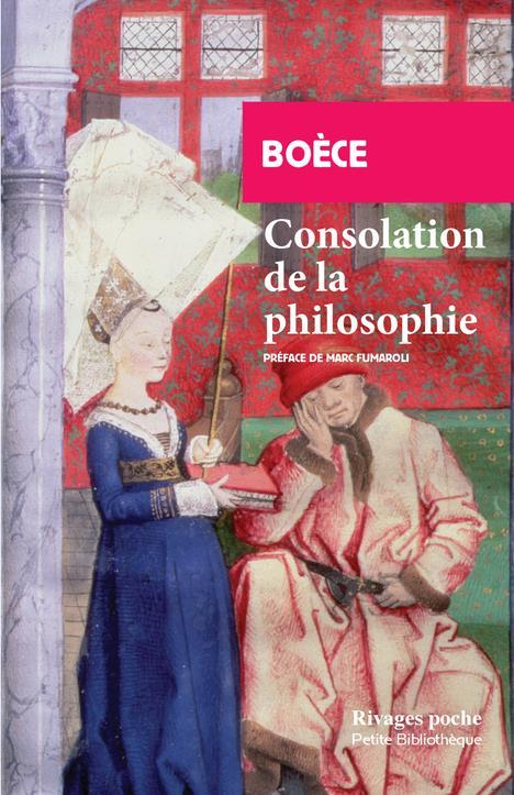 Consolation de la philosophie, Boethius, Anicius Manlius Severinus
