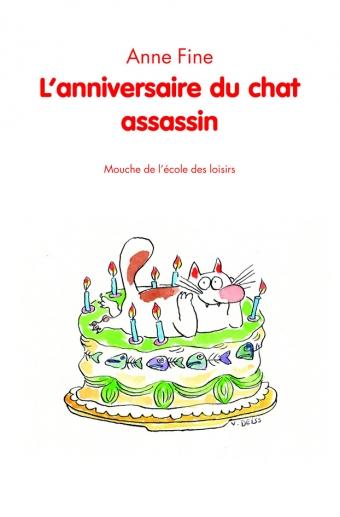 L'anniversaire du chat assassin [Le chat assassin], Fine, Anne