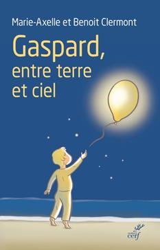 Gaspard, entre terre et ciel, Clermont, Marie-Axelle