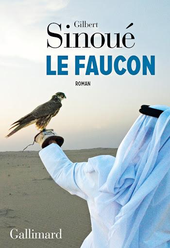 Le Faucon, Sinoué, Gilbert