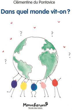 Dans quel monde vit-on?, Du Pontavice, Clémentine