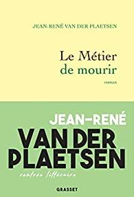 Le métier de mourir, Van der Plaetsen, Jean-René
