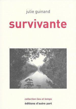 Survivante, Guinand, Julie