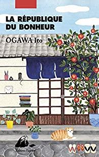 La république du bonheur, Ogawa, Ito