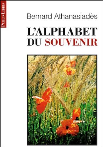L'alphabet du souvenir, Athanasiadès, Bernard