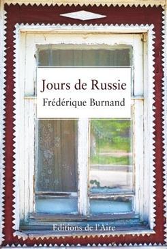 Jours de Russie, Burnand, Frédérique