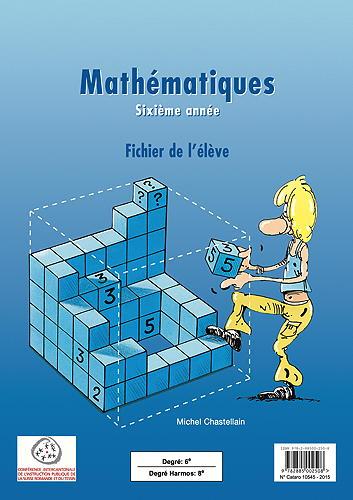 8H – Mathématiques – Fichier de l'élève, Chastellain, Michel