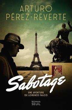 Sabotage [une aventure de Lorenzo Falcó]