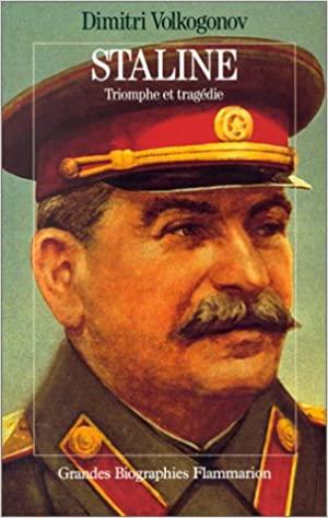 Staline : triomphe et tragédie, Volkogonov, Dimitri