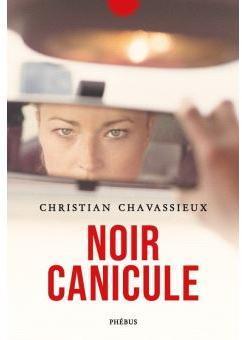 Noir canicule, Chavassieux, Christian