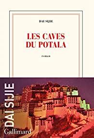 Les caves du Potala, Dai, Sijie