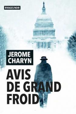 Avis de grand froid, Charyn, Jerome