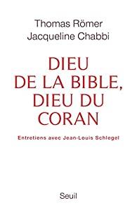 Dieu de la Bible, dieu du Coran, Chabbi, Jacqueline