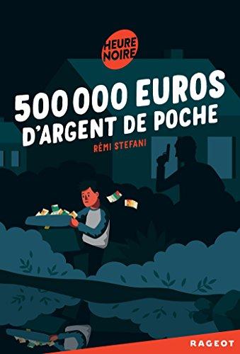 500 000 euros d'argent de poche, Stefani, Rémi