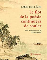 Le flot de la poésie continuera de couler, Le Clézio, Jean-Marie Gustave