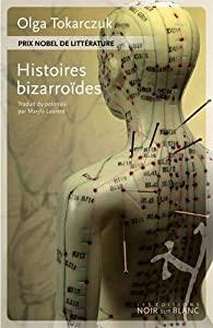Histoires bizarroïdes, Tokarczuk, Olga
