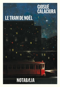 Le tram de Noël, Calaciura, Giosuè