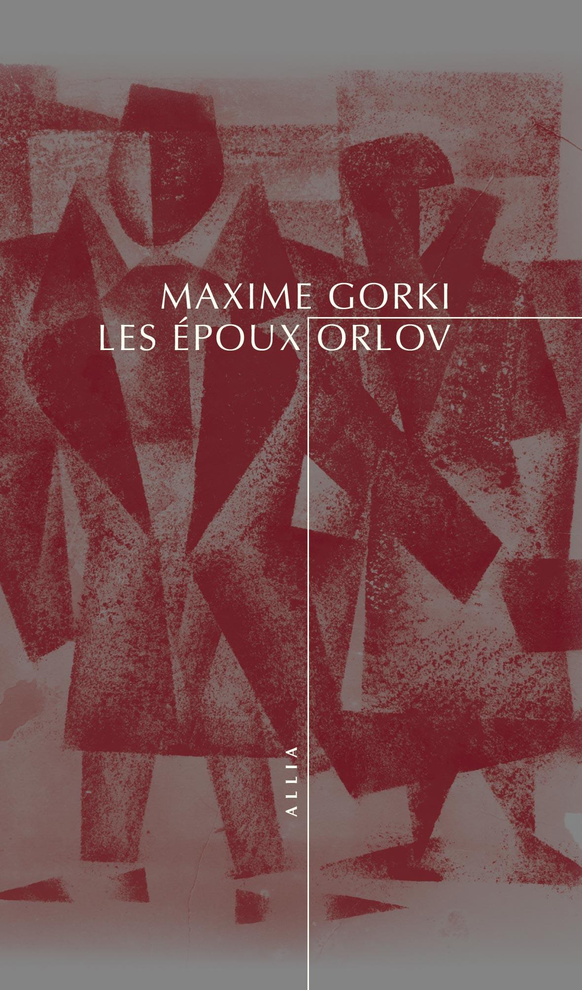 Les époux Orlov, Gorki, Maxime