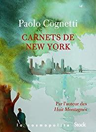 Carnets de New York, Cognetti, Paolo