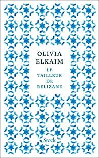 Le tailleur de Relizane, Elkaim, Olivia