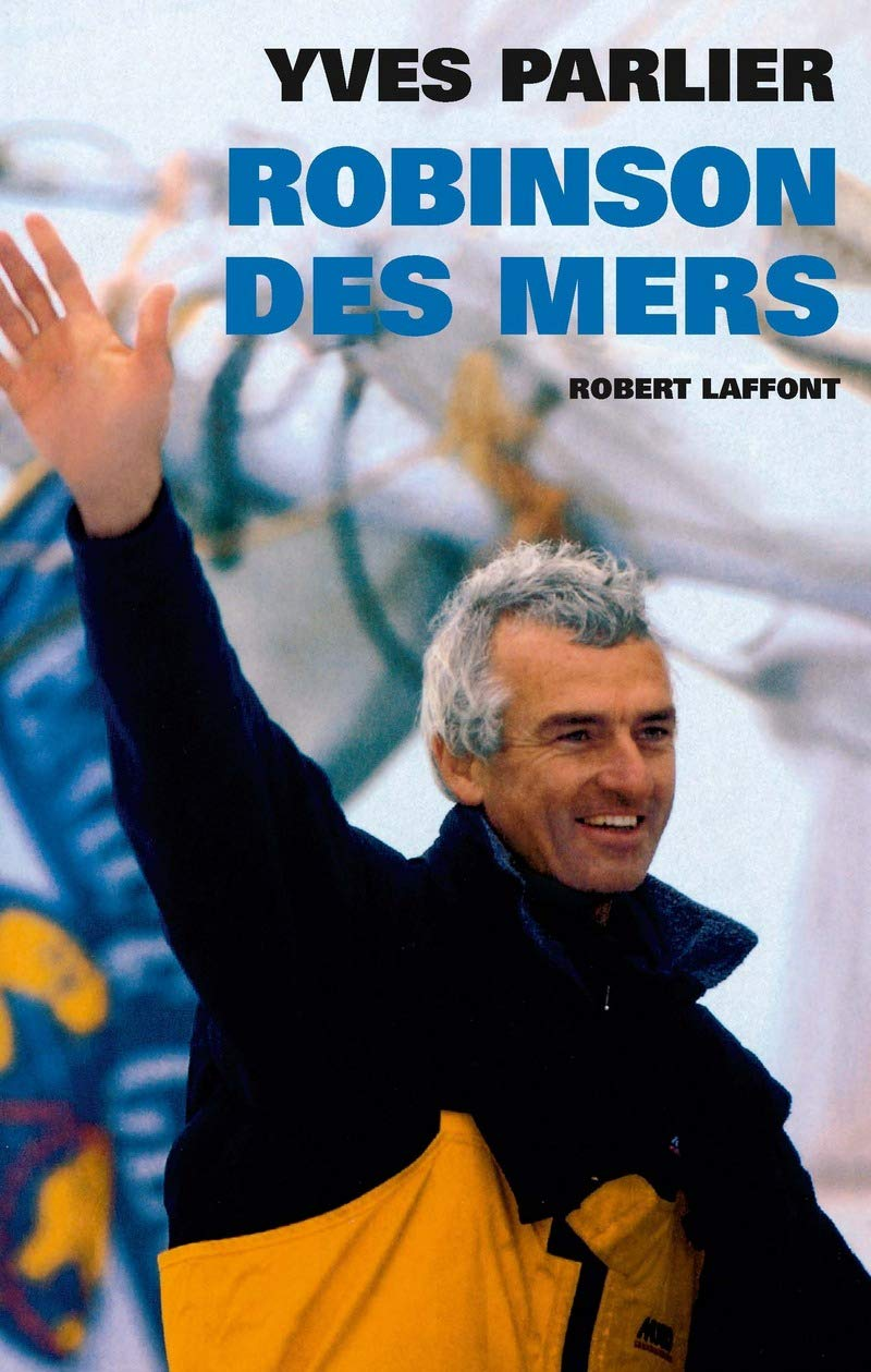 Robinson des mers, Parlier, Yves