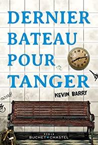 Dernier bateau pour Tanger, Barry, Kevin