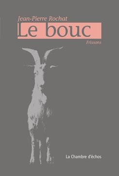 Le bouc, Rochat, Jean-Pierre