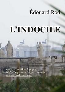 L'indocile, Rod, Edouard