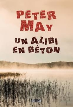 Un alibi en béton, May, Peter
