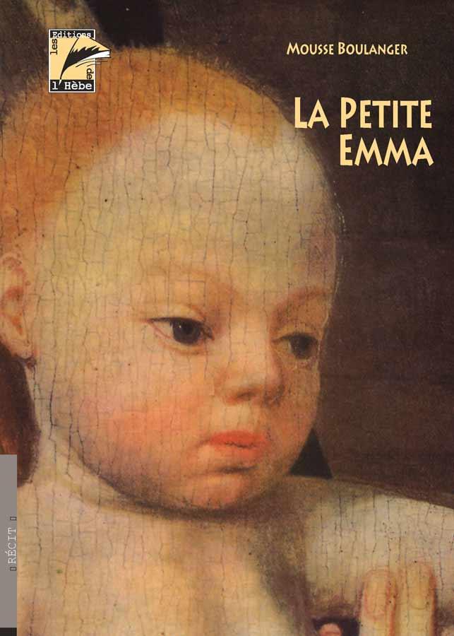 La petite Emma : témoignage, Boulanger, Mousse
