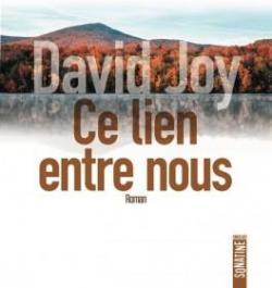 Ce lien entre nous, Joy, David