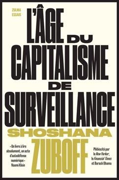 L'âge du capitalisme de surveillance, Zuboff, Shoshana