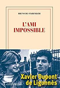 L'ami impossible, Stabenrath, Bruno de