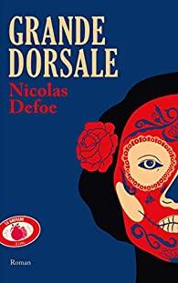 Grande dorsale, Defoe, Nicolas