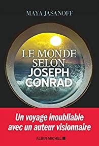 Le monde selon Joseph Conrad, Jasanoff, Maya