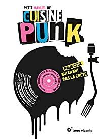 Petit manuel de cuisine punk, Browaeys, Louise