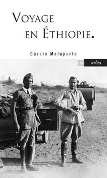 Voyage en Éthiopie, Malaparte, Curzio