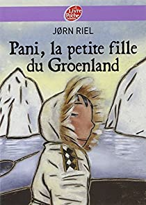 Pani, la petite fille du Groenland, Riel, Jorn