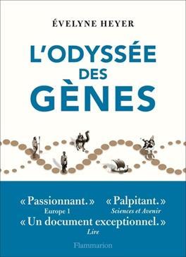 L'odyssée des gènes, Heyer, Evelyne