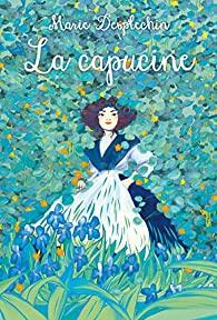La capucine, Desplechin, Marie