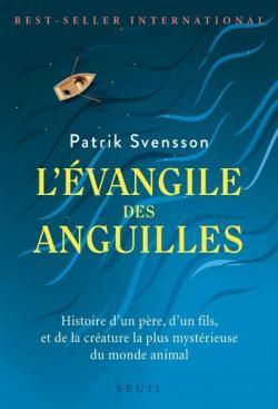 L'évangile des anguilles, Svensson, Patrik
