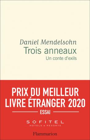 Trois anneaux : un conte d'exils, Mendelsohn, Daniel