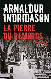 La pierre du remords, Arnaldur Indridason