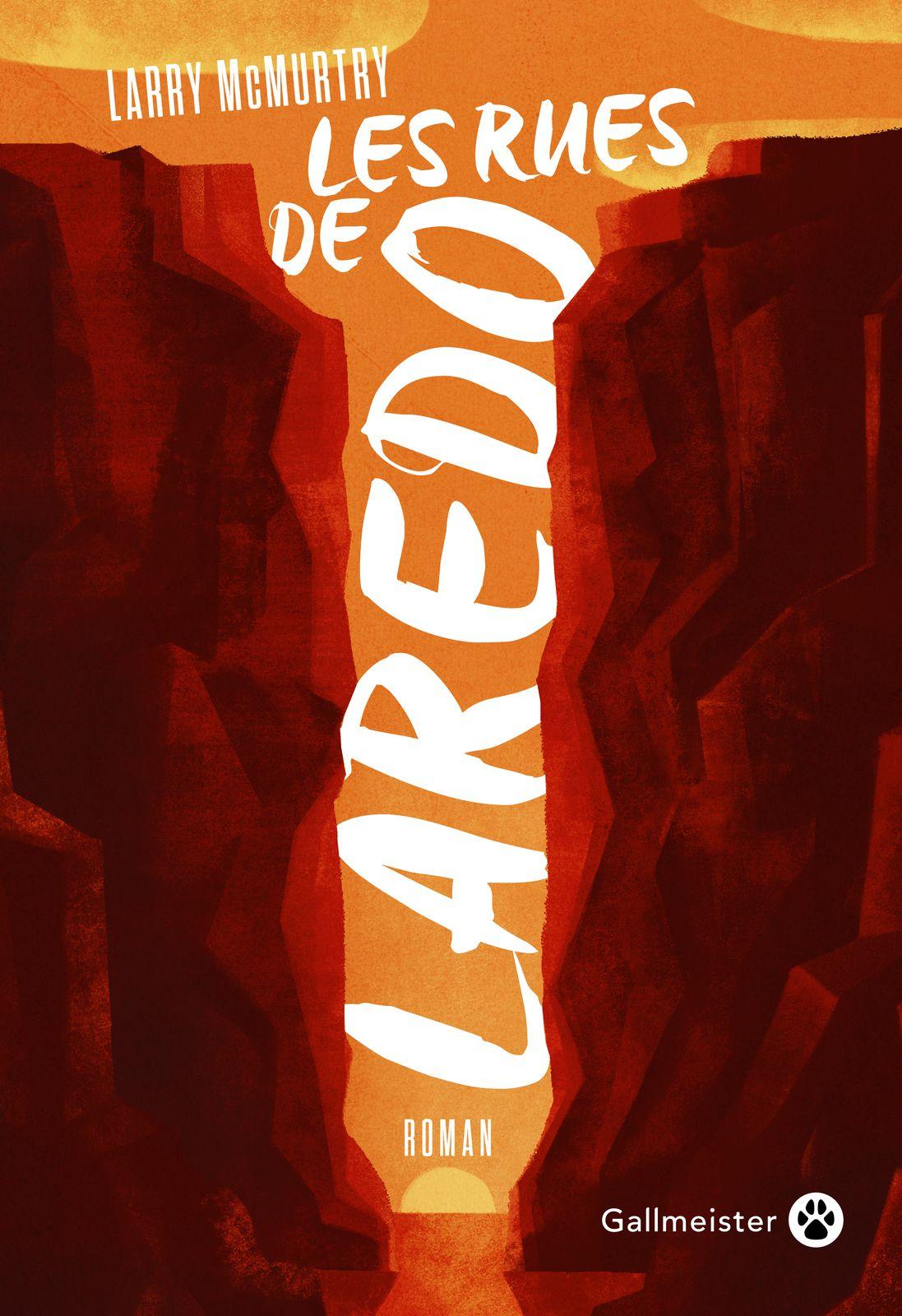 [Lonesome Dove : 3] : Les rues de Laredo