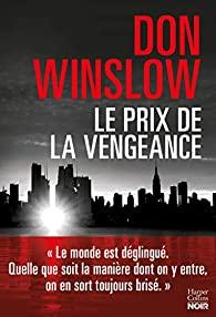 Le prix de la vengeance : six novellas, Winslow, Don